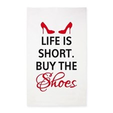 Life is short. Buy the shoes. 3'x5' Area Rug