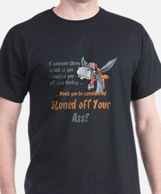 Funny Stoned off Your Ass Donkey T-Shirt