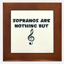 Sopranos are Treble Framed Tile