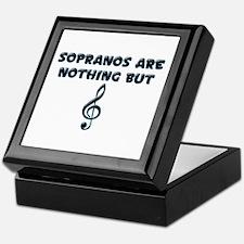 Sopranos are Treble Keepsake Box