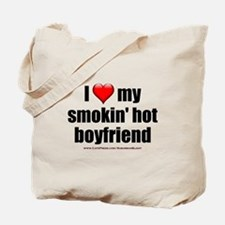 """Love My Smokin' Hot Boyfriend"" Tote Bag"