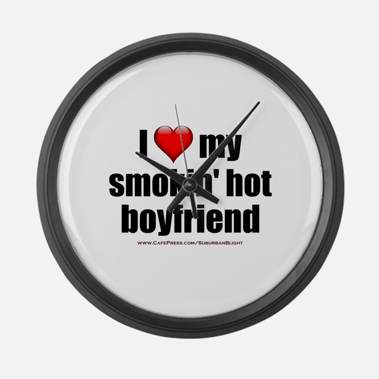 """Love My Smokin' Hot Boyfriend"" Large Wall Clock"