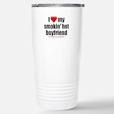 """Love My Smokin' Hot Boyfriend"" Travel Mug"