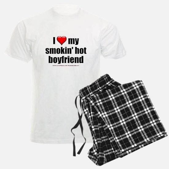 """""""Love My Smokin' Hot Boyfriend"""" Pajamas"""