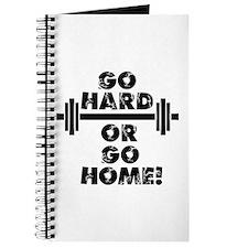 Go Hard or Go Home Journal