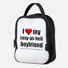 """""""Love My Sexy-As-Hell Boyfriend"""" Neoprene Lunch Ba"""
