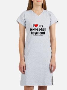 """Love My Sexy-As-Hell Boyfriend"" Women's Nightshir"
