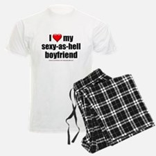 """Love My Sexy-As-Hell Boyfriend"" Pajamas"