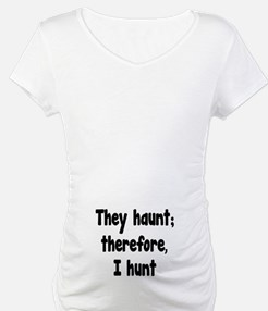 Ghost Hunter's Philosophy Shirt