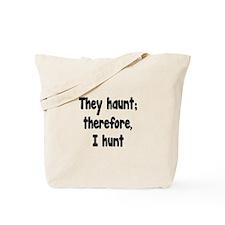 Ghost Hunter's Philosophy Tote Bag