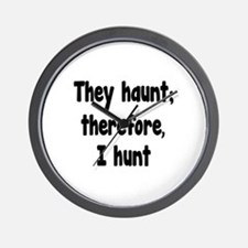 Ghost Hunter's Philosophy Wall Clock