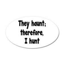 Ghost Hunter's Philosophy Wall Decal