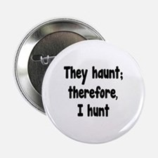 "Ghost Hunter's Philosophy 2.25"" Button"