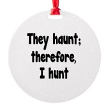 Ghost Hunter's Philosophy Ornament