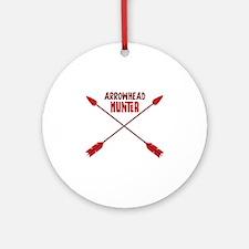 ARROWHEAD HUNTER Ornament (Round)