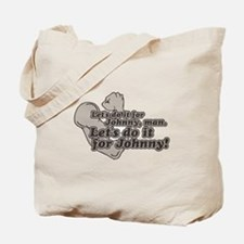 Do It For Johnny [Outsiders] Tote Bag