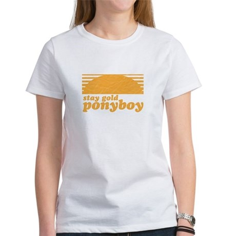 """""""Stay Gold Ponyboy"""" [The Outs Women's T-Shirt"""