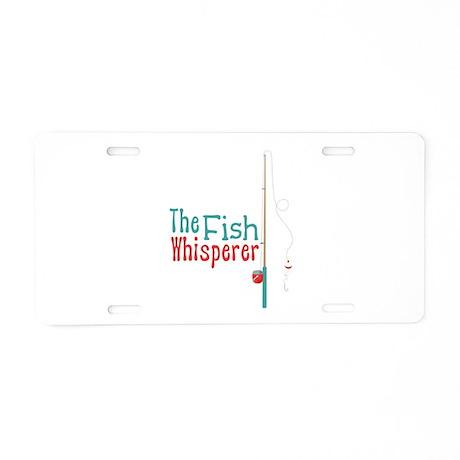 The fish whisperer aluminum license plate by hopscotch4 for The fish whisperer