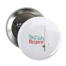 "The Fish Whisperer 2.25"" Button"