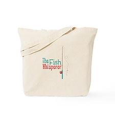 The Fish Whisperer Tote Bag