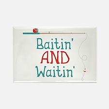 Baitin And Waitin Magnets