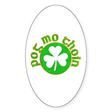 Pog Mo Thoin Circle Decal