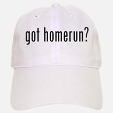 got home run? Baseball Baseball Cap