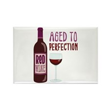 ReD WINE AGED TO PERFECTION Magnets