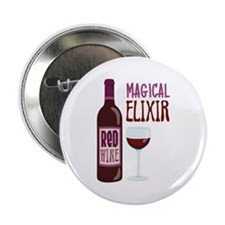 """ReD WINE MAGICAL ELIXIR 2.25"""" Button"""
