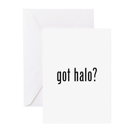 got halo? Greeting Cards (Pk of 10)