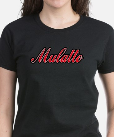 Mulatto Women's Dark T-Shirt