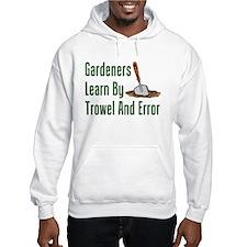 Gardeners Trowel And Error Hoodie