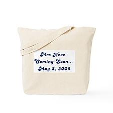 Mrs Neve    Coming Soon...    Tote Bag