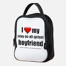 """Love My Sexy-As-All-Getout Boyfriend"" Neoprene Lu"