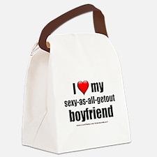 """Love My Sexy-As-All-Getout Boyfriend"" Canvas Lunc"