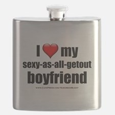 """Love My Sexy-As-All-Getout Boyfriend"" Flask"
