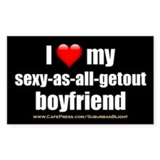 """Love My Sexy-As-All-Getout Boyfriend"" Decal"