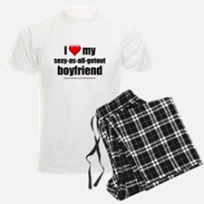 """Love My Sexy-As-All-Getout Boyfriend"" Pajamas"