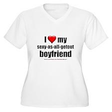 """Love My Sexy-As-All-Getout Boyfriend"" T-Shirt"