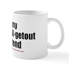 """""""Love My Sexy-As-All-Getout Boyfriend"""" Mug"""