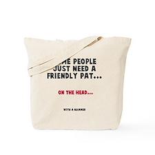 A friendly pat Tote Bag