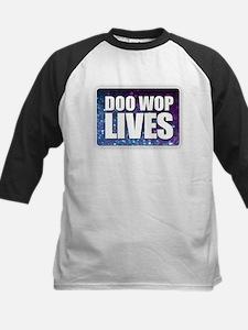 Doo Wop Lives Baseball Jersey