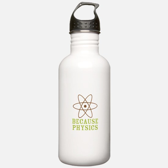 Because Physics Water Bottle