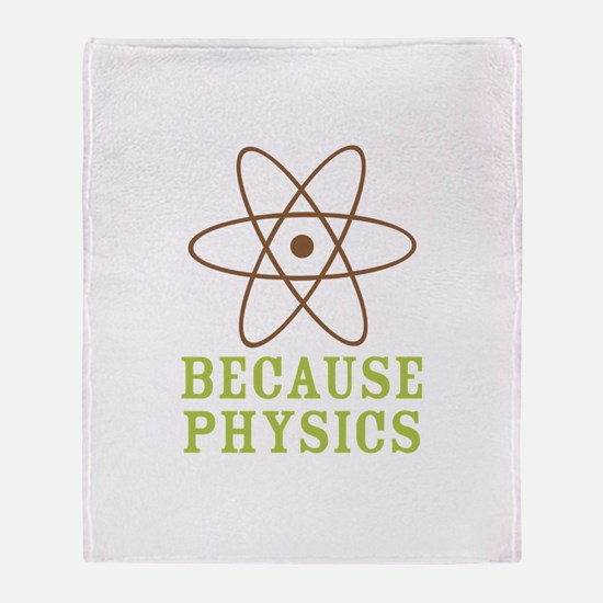 Because Physics Throw Blanket