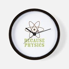 Because Physics Wall Clock
