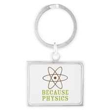 Because Physics Landscape Keychain