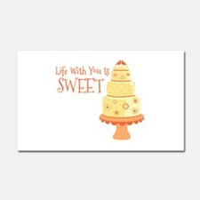 Life With You Is Sweet Car Magnet 20 x 12
