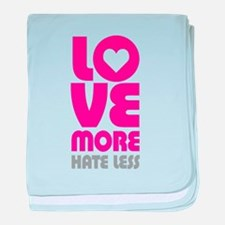 Love More Hate Less baby blanket