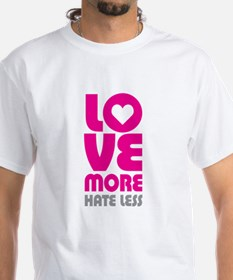 Love More Hate Less Shirt