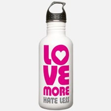 Love More Hate Less Water Bottle